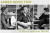James Geier Trio – The Gentlemen of Song
