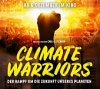 Film von Carl Fechner: »Climate Warrior«