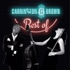 "Carrington Brown - Carrington-Brown's ""Best of"""
