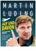 Martin Luding: AUF UND DAVON
