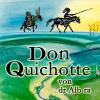 Don Quichotte von dr Alb ra