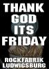 THANK GOD IT´S FRIDAY