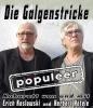"""ABGESAGT: Galgenstricke """"populeer"""""""