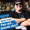 Markus Krebs Pass auf... kennste den?