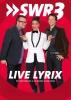 SWR3 Live Lyrix mit Liz Baffoe